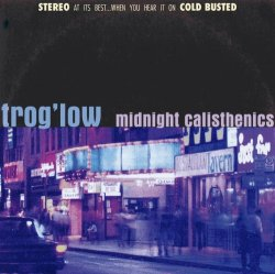 画像1: TROG'LOW/MIDNIGHT CALISTHENICS
