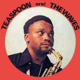 TEASPOON & THE WAVES/TEASPOON & THE WAVES