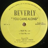 BEVERLY/YOU CAME ALONG