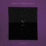 DEADBUNDY/WISH IT WORLD