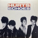 ECHOES/HURTS