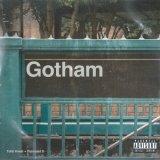GOTHAM (TALIB KWELI & DIAMOND D) /GOTHAM