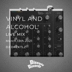 画像1: DJ OKZKTLZ/VINYL AND ALCOHOL LIVE MIX MARCH.13TH.2021