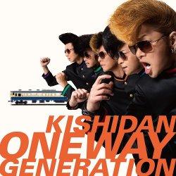 画像1: KISHIDAN (氣志團)/Oneway Generation