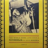 V.A./THE WORLD ENDS: AFRO ROCK & PSYCHEDELIA IN 1970S NIGERIA PART 2