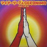 マイナーリーグ & GERONIMO/PRAY FOR US