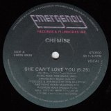 CHEMISE/SHE CAN'T LOVE YOU (VOCAL) / SHE CAN'T LOVE YOU(INSTRUMENTAL)