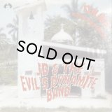 JD & THE EVIL'S DYNAMITE BAND/EXPLODES ACROSS THE NATION