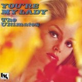 THE ULTIMATES/YOU'RE MY LADY
