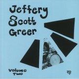 JEFFERY SCOTT GREER/SCHEMATICS STARE VOL.2