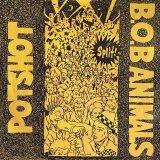 POTSHOT/B.O.B ANIMALS/SPLIT