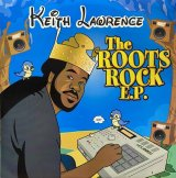 KEITH LAWRENCE/THE ROOTS ROCK E.P.