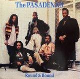 THE PASADENAS/ROUND & ROUND