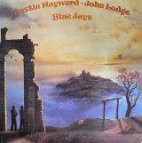 JUSTIN HAYWARD JOHN LODGE/BLUE JAYS