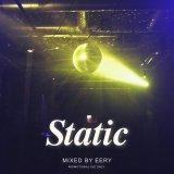 EERY/STATIC 2