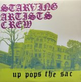 STARVING ARTISTS CREW/UP POPS THE SAC