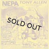 TONY ALLEN/N.E.P.A. (NEVER EXPECT POWER ALWAYS)