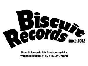 画像1: STILLMOMENT/ MUSICAL MASSAGE -BISCUIT RECORDS 5TH ANNIVERSARY MIX- (1)